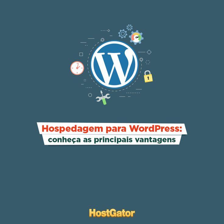 Você ainda não sabe quais são as vantagens de escolher a hospedagem para WordPress? Descubra!