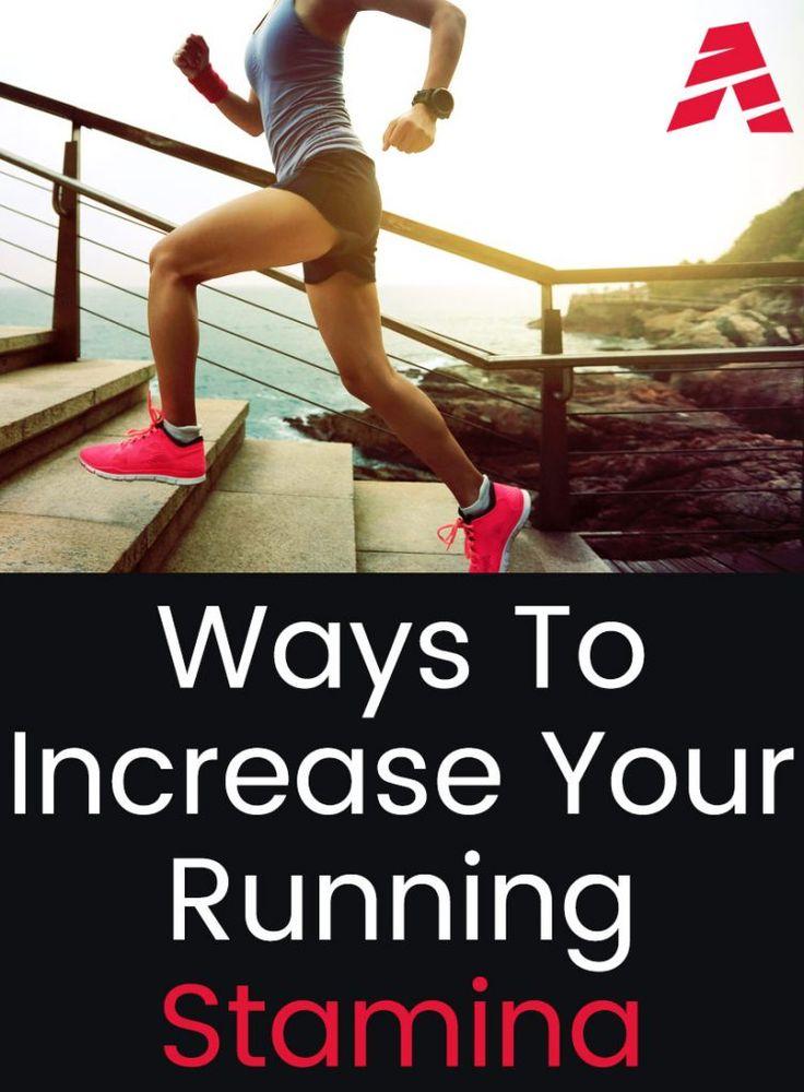 Ways to increase running stamina