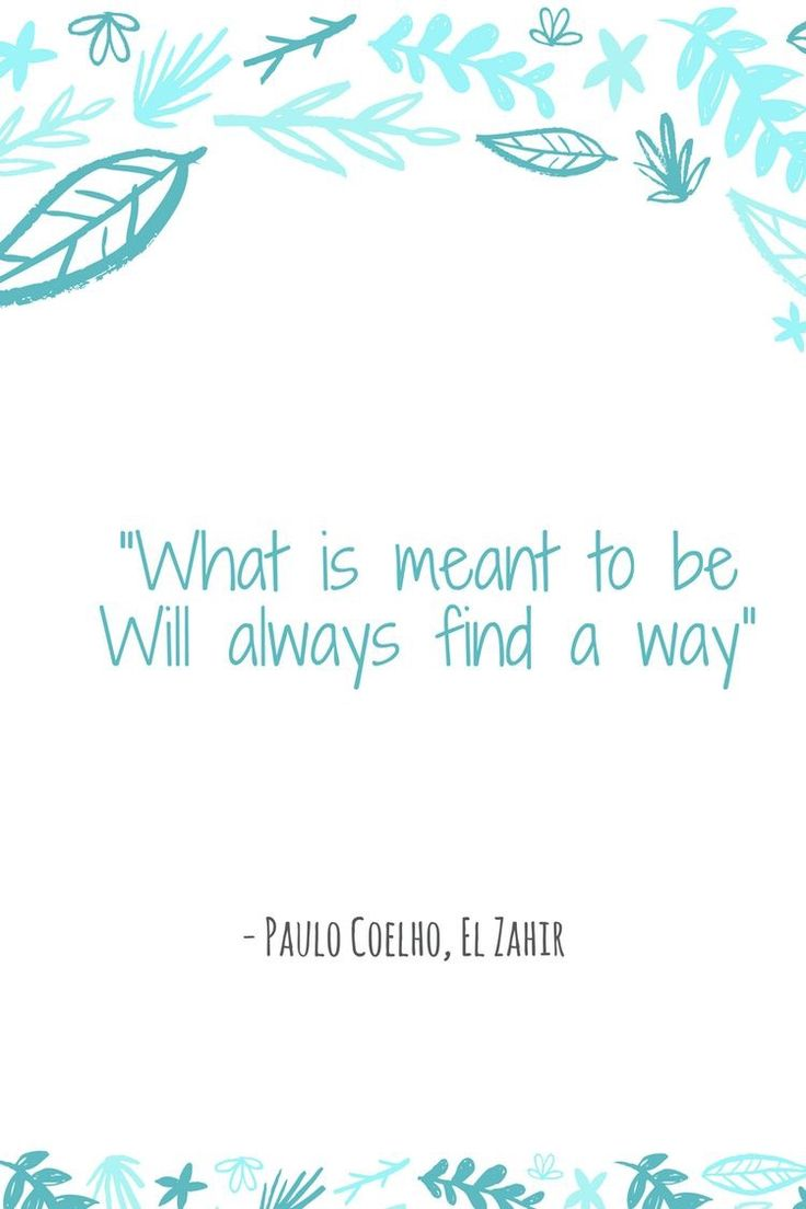 On today's blog I decided to share quotes from one of my favorite authors Paulo Coelho. Paulo Coelho (de Souza) is a Brazilian lyricist and novelist and the recipient of numerous international awards. He is best known for his widely translated