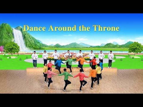 Kingdom Life Is Wonderful | Praise and Worship Dance Around the Throne | The Church of Almighty God