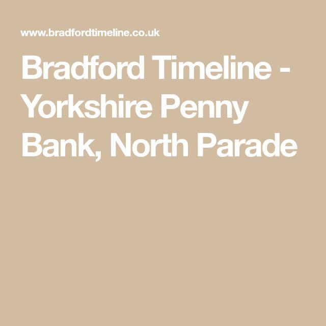 Bradford Timeline - Yorkshire Penny Bank, North Parade