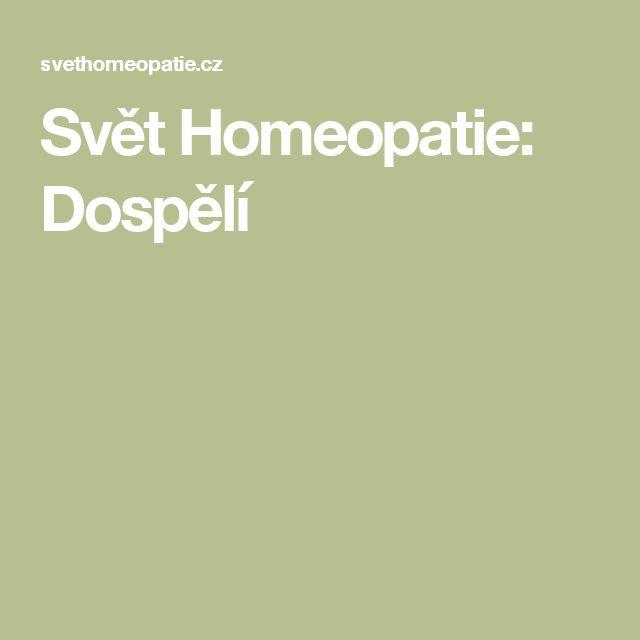 Svět Homeopatie: Dospělí