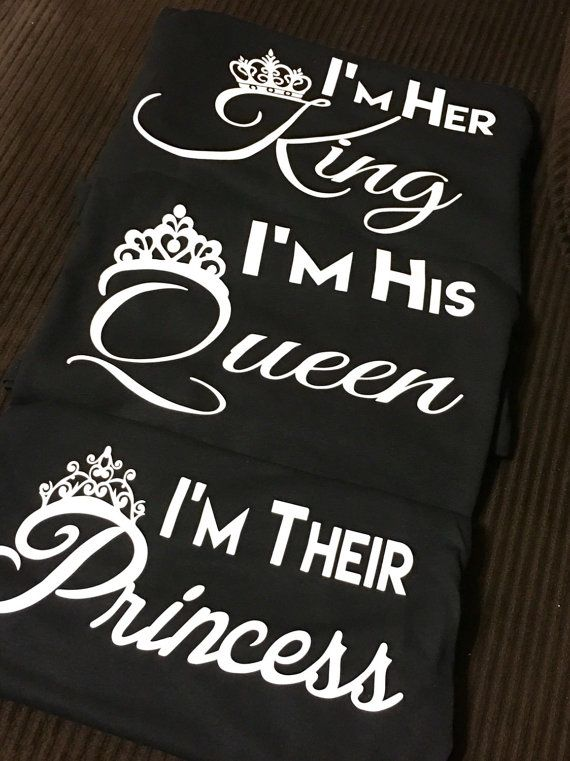I'm Her/His King Queen Prince and or Princess by TheMeekApparel