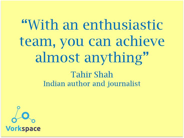 With an enthusiastic team, you can achieve almost anything! #TahirShah