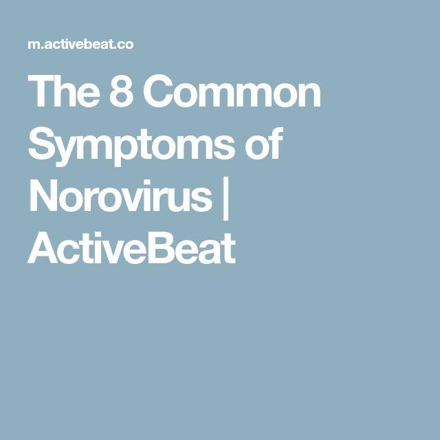 The 8 Common Symptoms of Norovirus | ActiveBeat