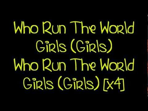 Beyoncé - Run The World (Girls); As Much As She Could've Gone Harder Lyrically, I Like This Song & It's True. Girls Run It As Much As Dudes. Girl Power!!