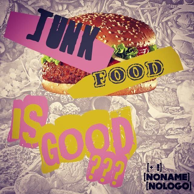 Junk Food...is good??? #nonamenologo #marketing #webmarketing #neuromarketing #comunicazione #eventi #junkfood #food #cooking #health