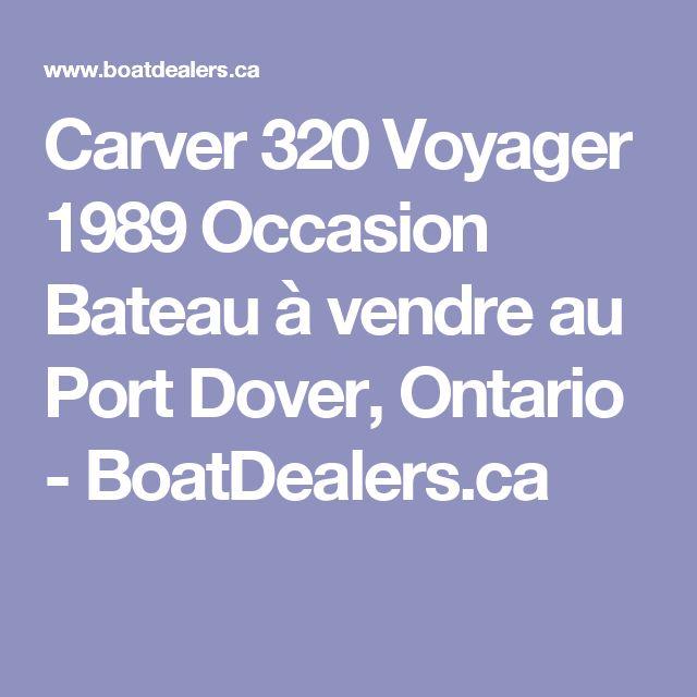 Carver 320 Voyager 1989 Occasion Bateau à vendre au Port Dover, Ontario - BoatDealers.ca