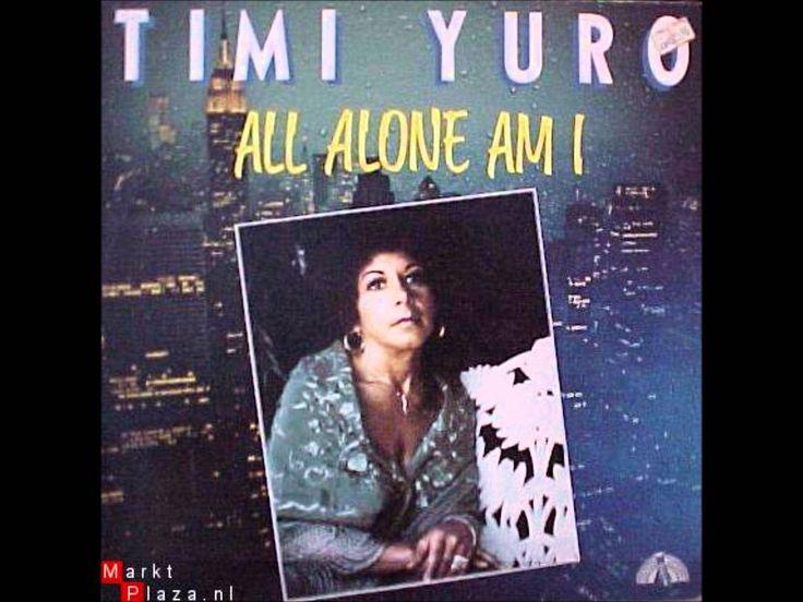 Timi Yuro - All alone am I
