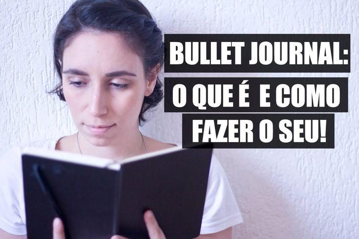 BULLET JOURNAL - O que é, como fazer, dicas, vantagens e organização