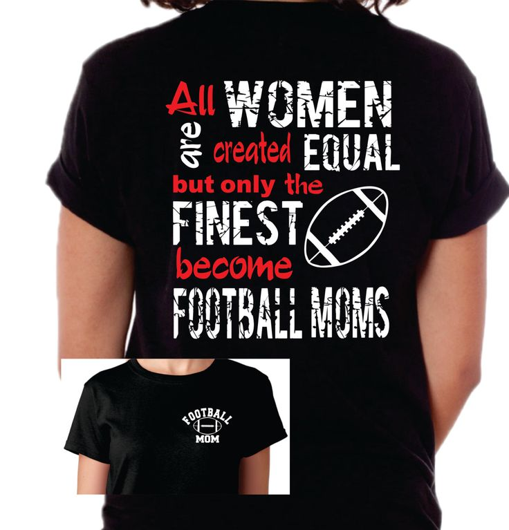 football mom shirt football mom t shirt all women equal