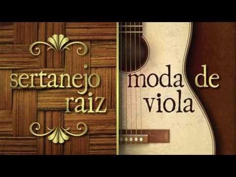 Sertanejo Raiz e Moda de Viola  - vol 01