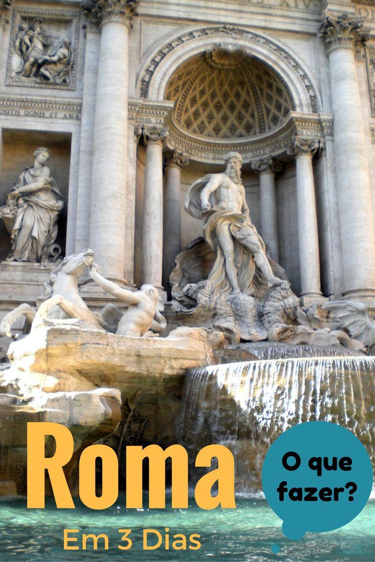 O que fazer em Roma durante 3 ou 4 dias?