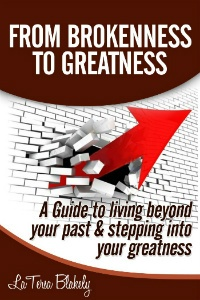 From Brokenness To Greatness!  http://latersablakely.com/2012/01/05/if-you-dont-like-your-life-change-it/
