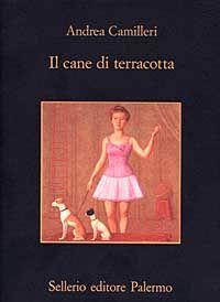 Il cane di terracotta.  Andrea Camilleri