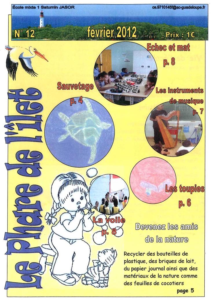 Le Phare de l'îlet  n° 12, février 2012  Ecole Saturnin Jasor, Le Gosier (971)  Académie de Guadeloupe.