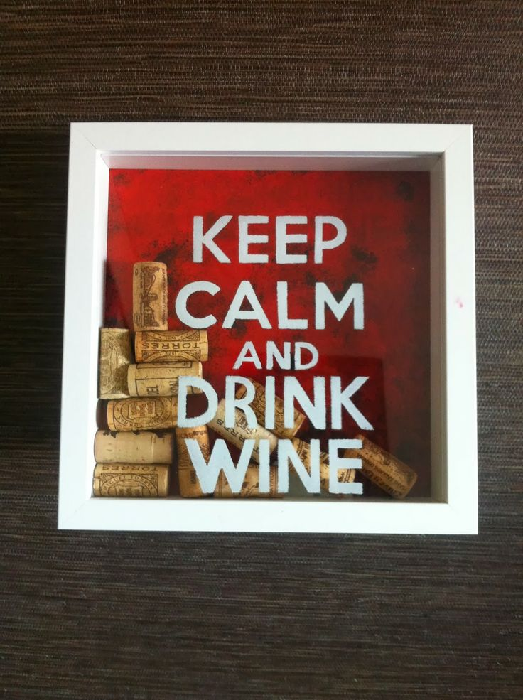 Keep Calm & Drink Wine