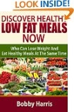 Number 7 On Low Fat Cooking Best Seller Amazon List Discover Healthy Low Fat Meals Now Who Can Lose Weight And Eat Healthy Meals At The Same Time