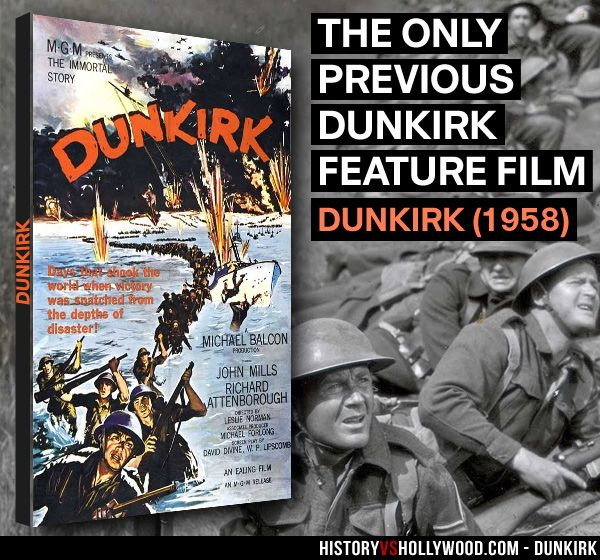 The 1958 Dunkirk movie starring John Mills, Bernard Lee and Richard Attenborough was the only feature film made about the Dunkirk evacuation of WWII before Christopher Nolan's 2017 Dunkirk movie. Find out how much of Nolan's film is true here: http://www.historyvshollywood.com/reelfaces/dunkirk/