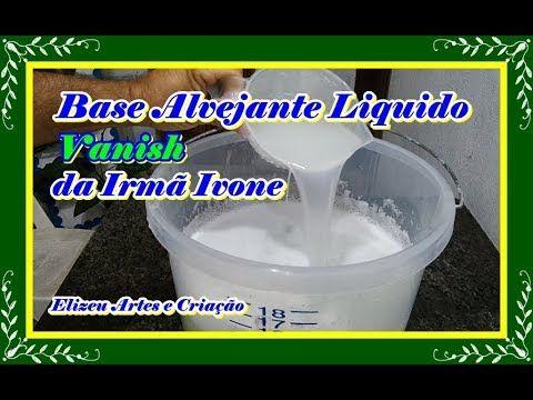 Base Alvejante Liquido Da Irma Ivone Youtube Alvejante