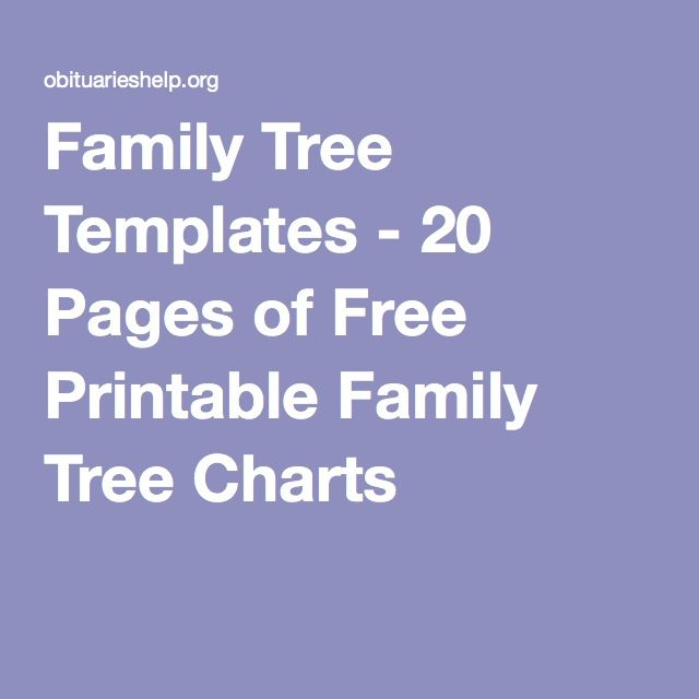 Family Tree Templates - 20 Pages of Free Printable Family Tree Charts                                                                                                                                                                                 More