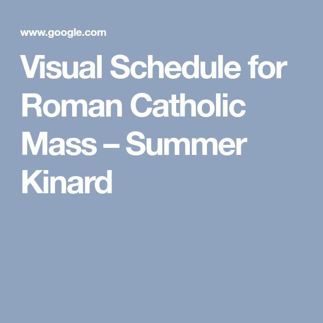 Visual Schedule for Roman Catholic Mass – Summer Kinard