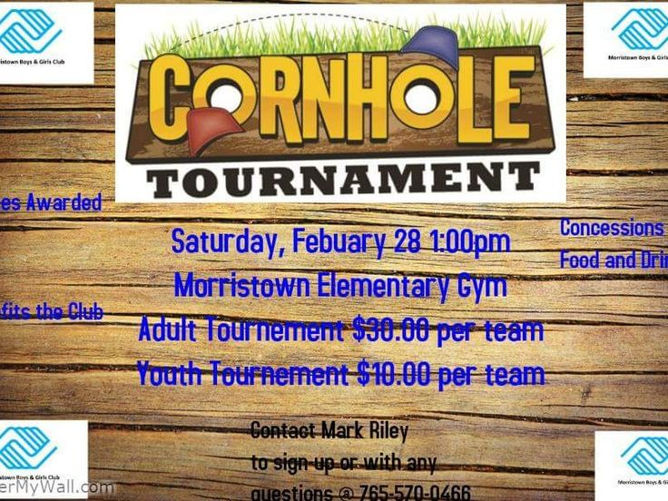 Cornhole Tournament in Morristown – Prizes Awarded Benefits the Morristown Boys & Girls Club Concessions Food and Drink Adult Tournament Youth Tournament