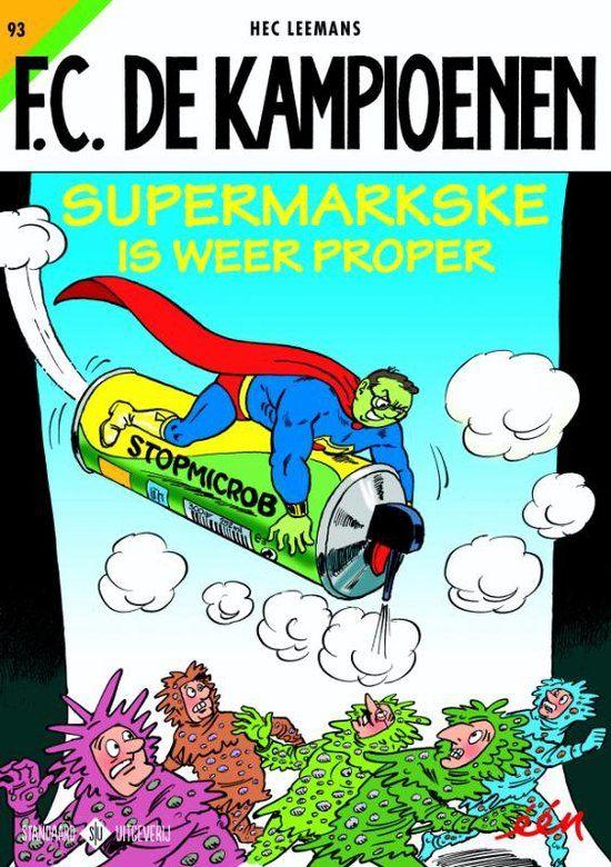 F.C. De Kampioenen 93 - Supermarkske is weer proper