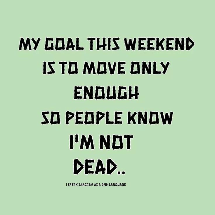 Funny Saturday Quotes: 191 Best Weekend Images On Pinterest