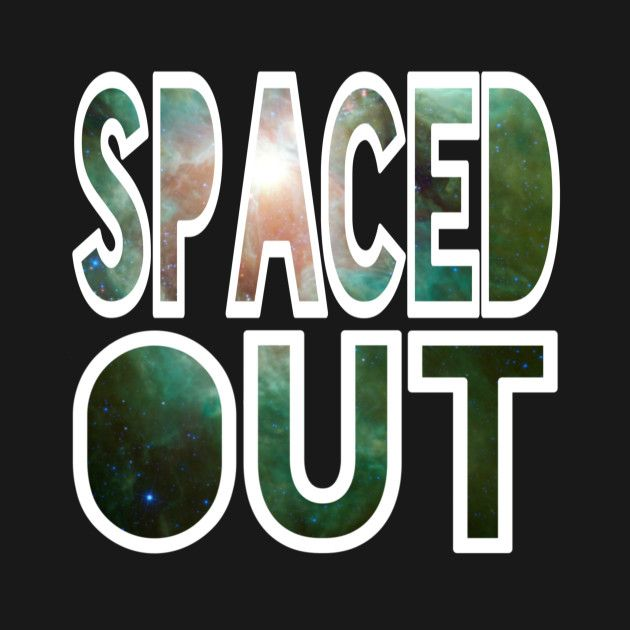 Check out this awesome 'Spaced Out in Green' design on @TeePublic! #spacedout #outerspace #galaxy #astronomy #universe #galactic #intergalactic #cosmos #nasa #nebula #stars #constellation #cosmic #shirts #tanks #longsleeve #hoodie #phonecase #mugs #stickers #kids #baby #teen #adult #pillow #tote #laptopcase #notebook #fashion #gift #present #birthday #Christmas #men #women #mom #dad #grandma #grandpa #uncle #aunt