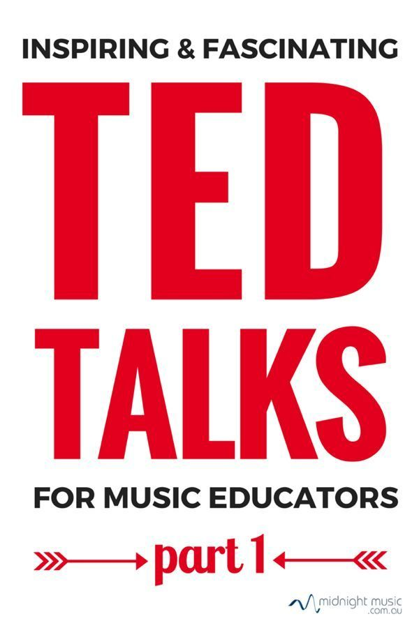 Inspiring and Fascinating TED Talks for music educators (part 1) CLICK through…