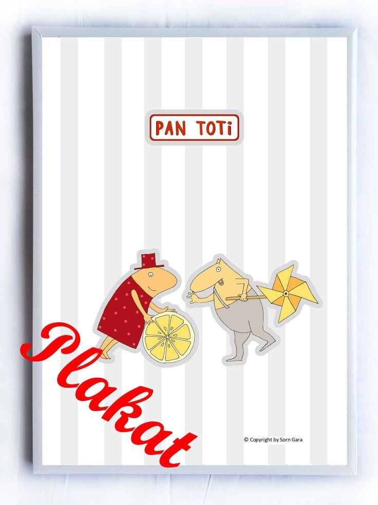 "Plakat  ""Kolekcja Pan Toti"" https://www.facebook.com/dladzieciPanToti/ https://www.facebook.com/kolekcjaPanToti/"
