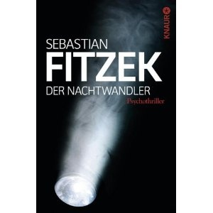 Der Nachtwandler: Psychothriller: Amazon.de: Sebastian Fitzek: Bücher