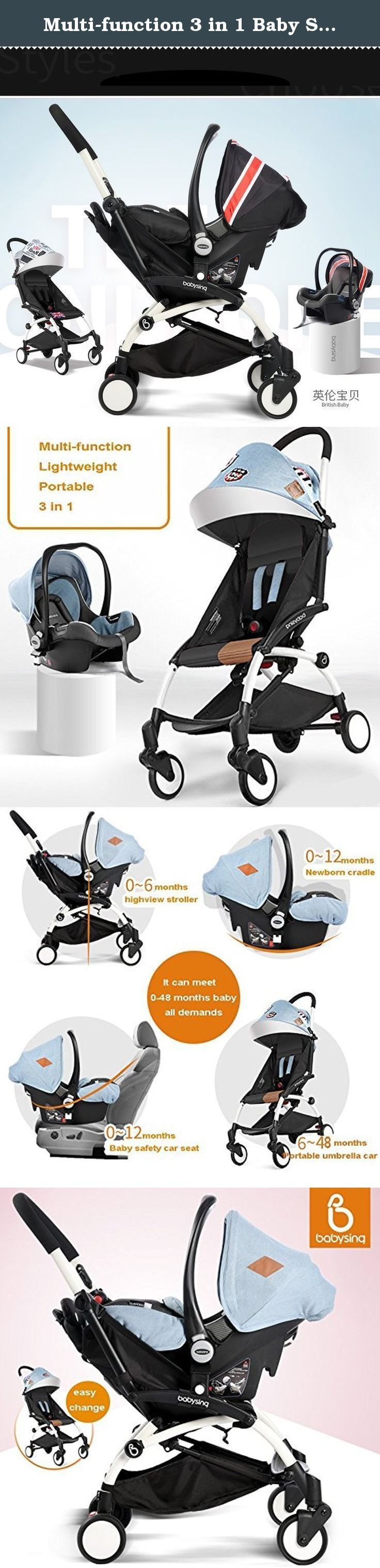 Multi-function 3 in 1 Baby Stroller (Standard stroller+ Cradle+ Safety Car Seat) Super-light, Portable, Folding Stroller for Baby from 0 to 4 Years Old (British baby). Some Specials of Our Commodity 1:Our strollers are with higher ground clearance than others, which can protect you baby from the air pollution and can have a broad view. 2:Our product with the the suspension function can protect the baby from shake which is harmful for the brain. 3:Wide age group from 0~6 years old If you…