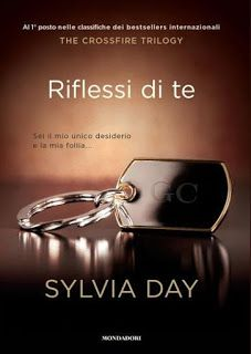 """NEW ADULT E DINTORNI: INSIEME A TE """"Crossfire Series #5"""" di SYLVIA DAY"""