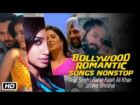 #Bollywood Romantic Songs Nonstop  #ArijitSingh Rahat Fateh Ali Khan SHREYA GHOSHAL