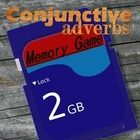 Are your students having trouble identifying conjunctive adverbs?  Have them play this memory game to reinforce their recognition of these terms.  ...