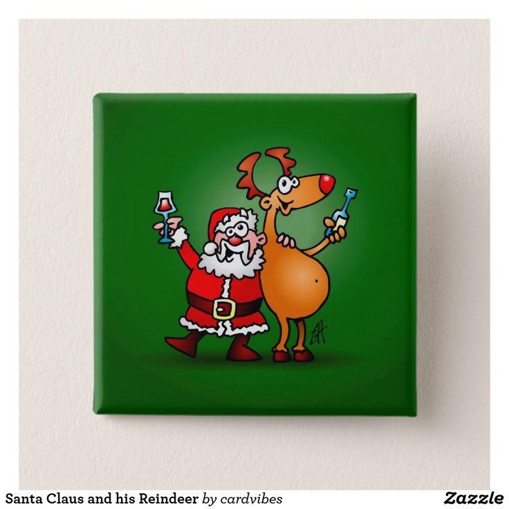 Santa Claus and his Reindeer Button.  #santa #button #santaclaus #reindeer #gift #gifts #christmasgifts #Zazzle #Cardvibes #Tekenaartje #SOLD
