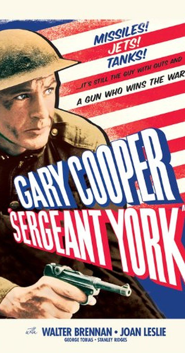 Directed by Howard Hawks.  With Gary Cooper, Walter Brennan, Joan Leslie, George Tobias. A hillbilly sharpshooter drafted in WW1 despite his claim to be a pacifist