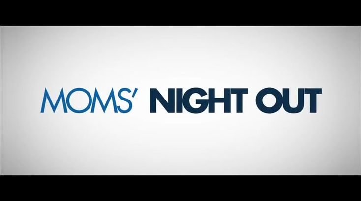 Moms' Night Out Trailer - Movies