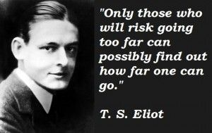 T S Eliot Quotes About Love : ts eliot quotes - Google Search Things For My Life Pinterest