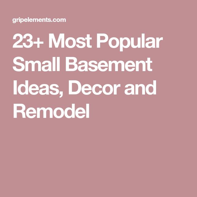 23 Most Popular Small Basement Ideas Decor And Remodel: Best 25+ Small Basement Remodel Ideas On Pinterest
