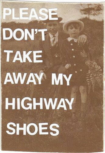 highway shoes--bob dylan