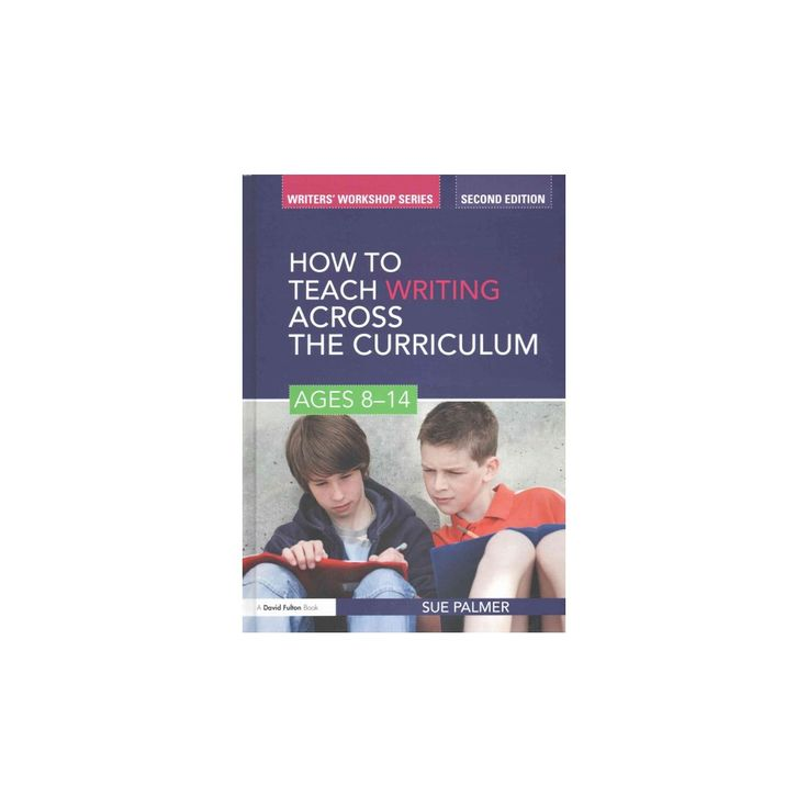 How to Teach Writing Across the Curricul ( Writers Workshop) (Revised) (Hardcover)