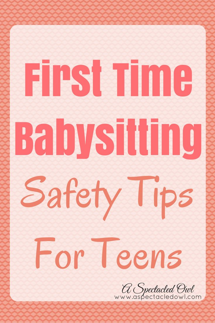 First Time Babysitting Safety Tips For Teens