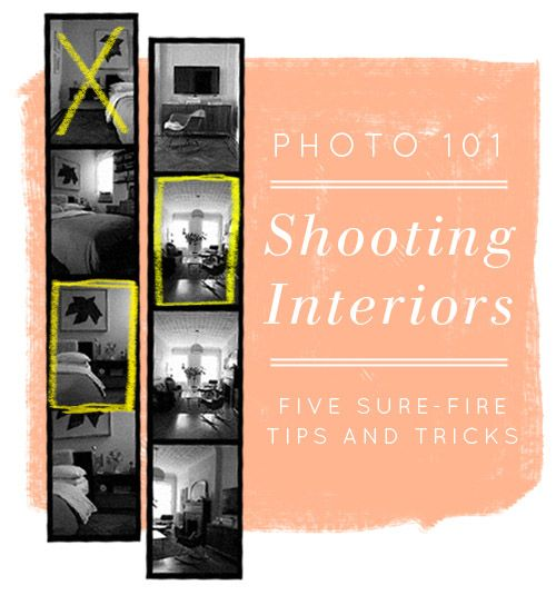 Photo 101: Five Tips for Shooting Interiors - I have read many a photography tip the past few years, and these are some of the best, and simplest, I've found.
