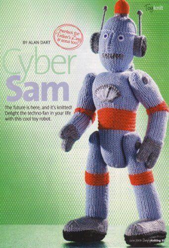 Cyber Sam Toy designed by Alan Dart Knitting Pattern (Simply Knitting Pull Out) by Alan Dart, http://www.amazon.co.uk/dp/B00472TBV6/ref=cm_sw_r_pi_dp_wJNitb1V5TWTR