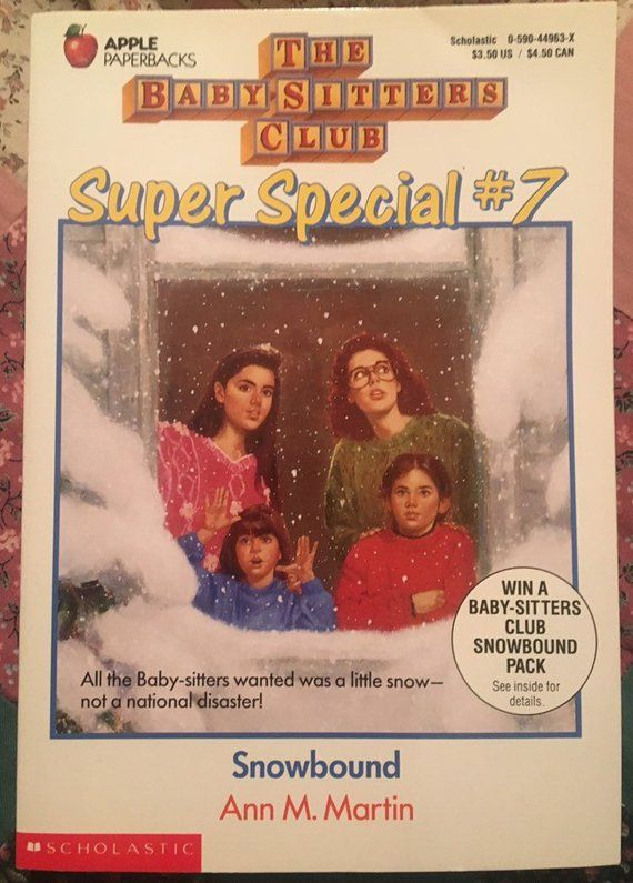 The Baby-Sitters Club Super Special #7 BABY-SITTERS Snowbound, BSC