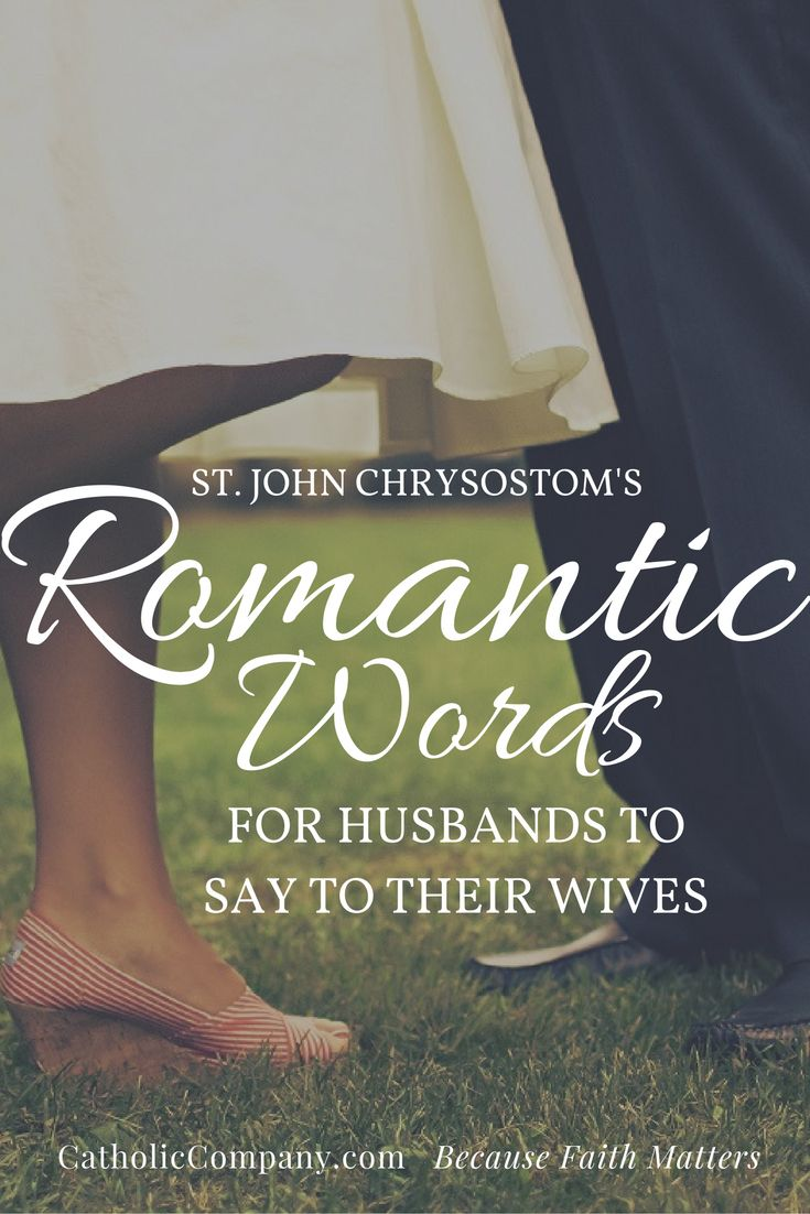 What Saint John Chrysostom Wants Husbands to Say to their Wives