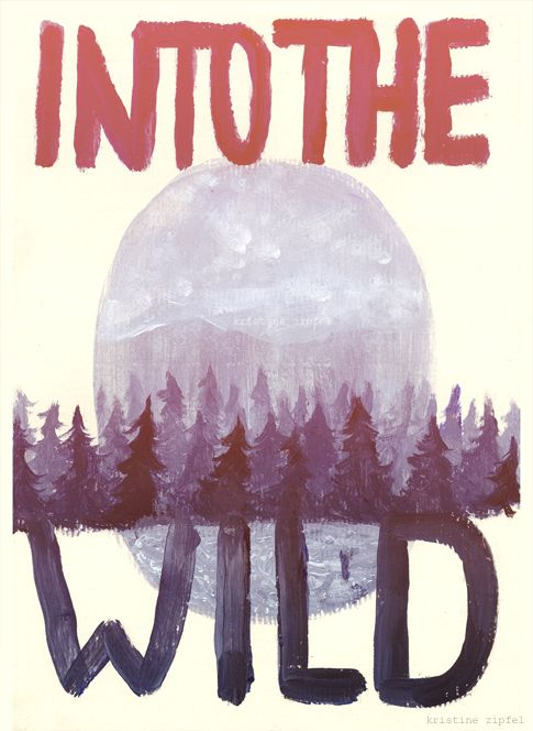 Alexander Supertramp .. into the wild: Books Covers, Picture-Black Posters, Best Movie, Illustration, Good Movie, Graphics Design, Into The Wild, Wild One, Mountain Life